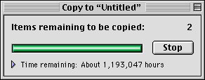 A progress message box seen in Mac OS 9 in the late 1990s saying it would take 1,193,047 hours to copy two files.